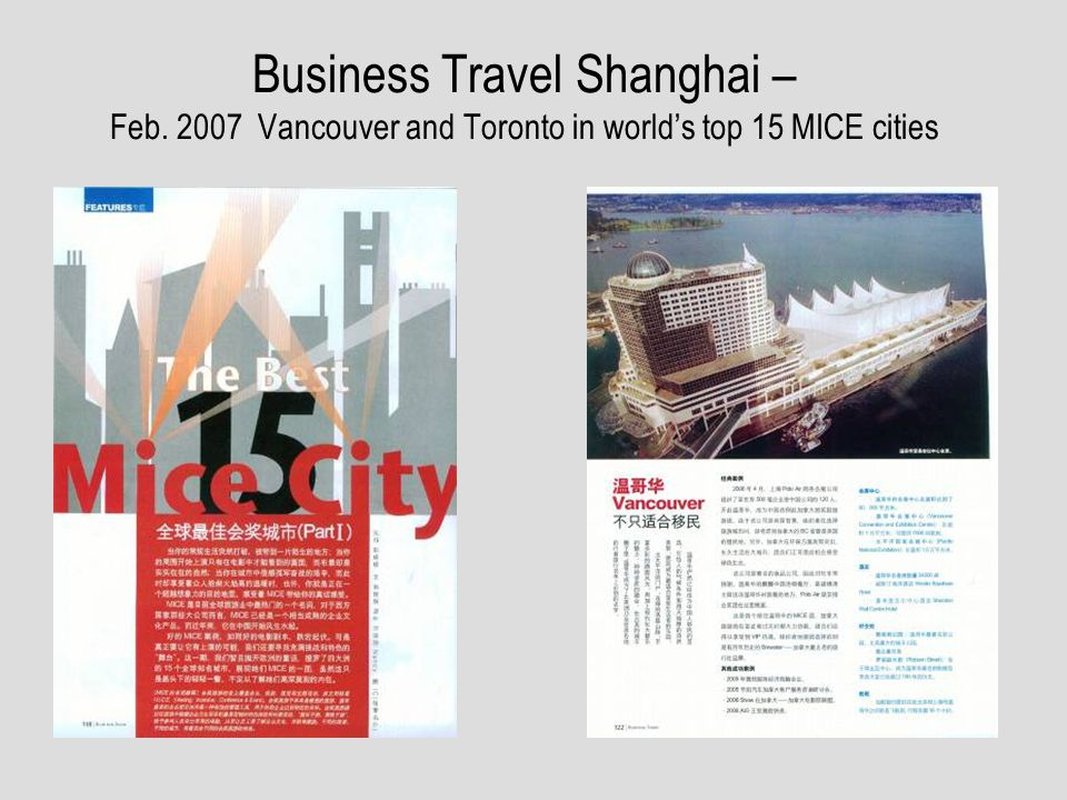 Business Travel Shanghai – Feb. 2007 Vancouver and Toronto in worlds top 15 MICE cities