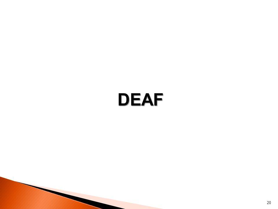 DEAF 20