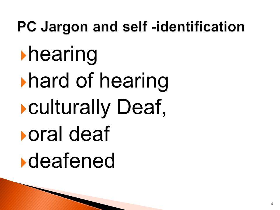 Hard of Hearing 5
