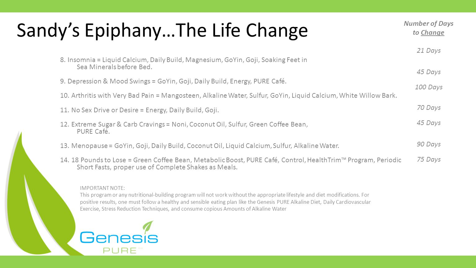 Sandys Epiphany…The Life Change 8.