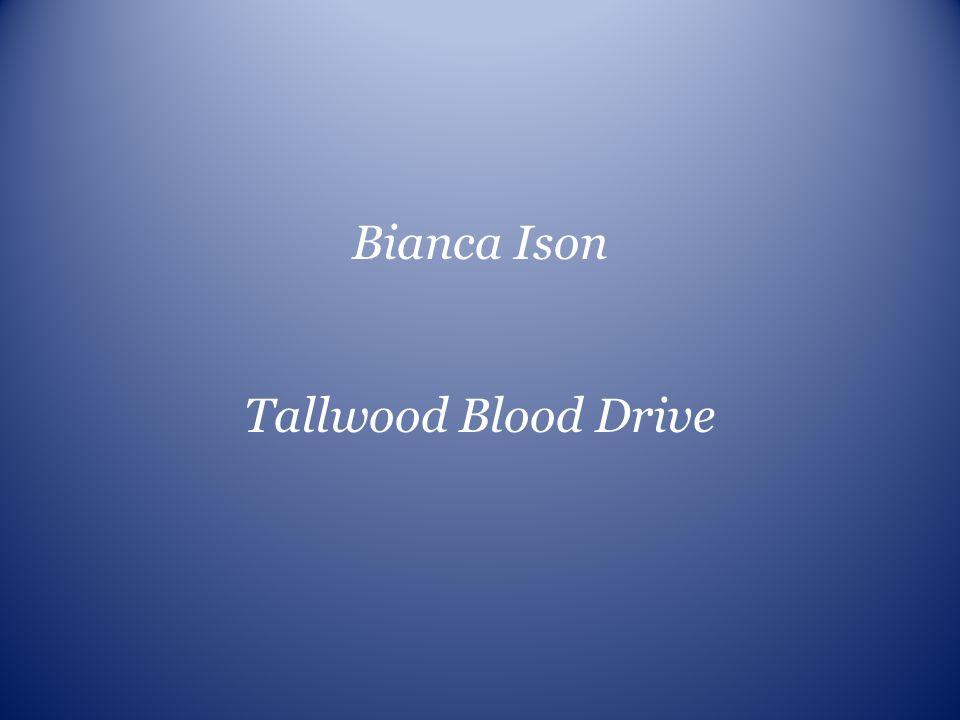 Bianca Ison Tallwood Blood Drive