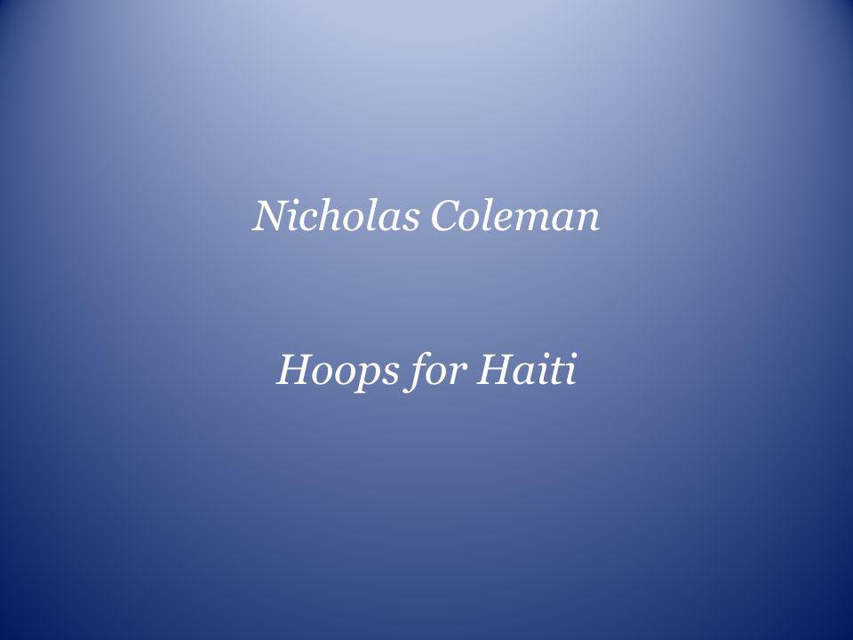 Nicholas Coleman Hoops for Haiti