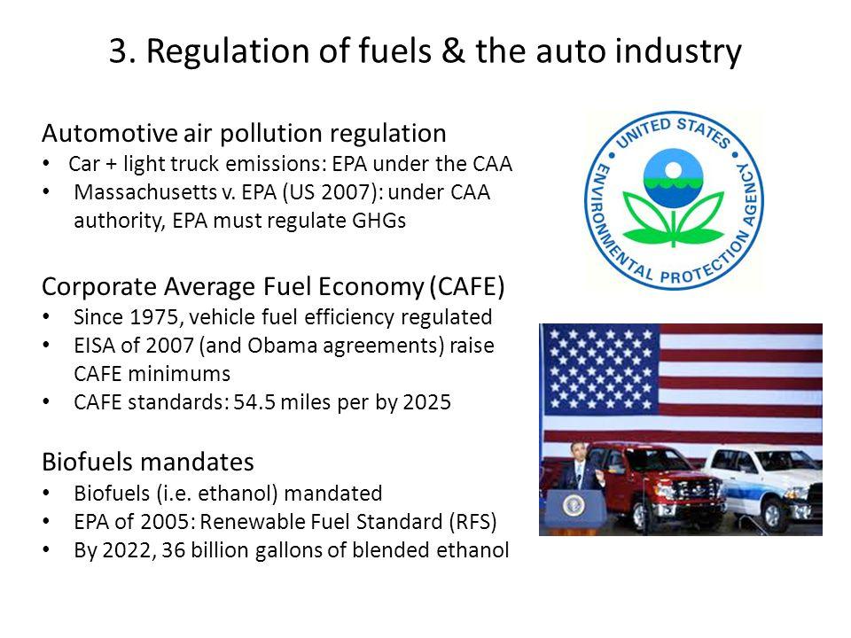 Automotive air pollution regulation Car + light truck emissions: EPA under the CAA Massachusetts v.