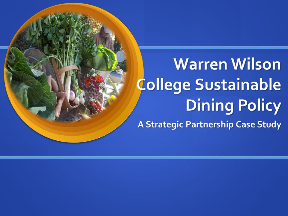 WWC Community Demographics Warren Wilson College cultivates a campus food culture that celebrates the pleasures of producing, preparing and consuming sustainable food.