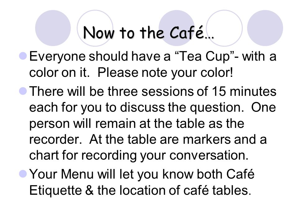 Everyone should have a Tea Cup- with a color on it.