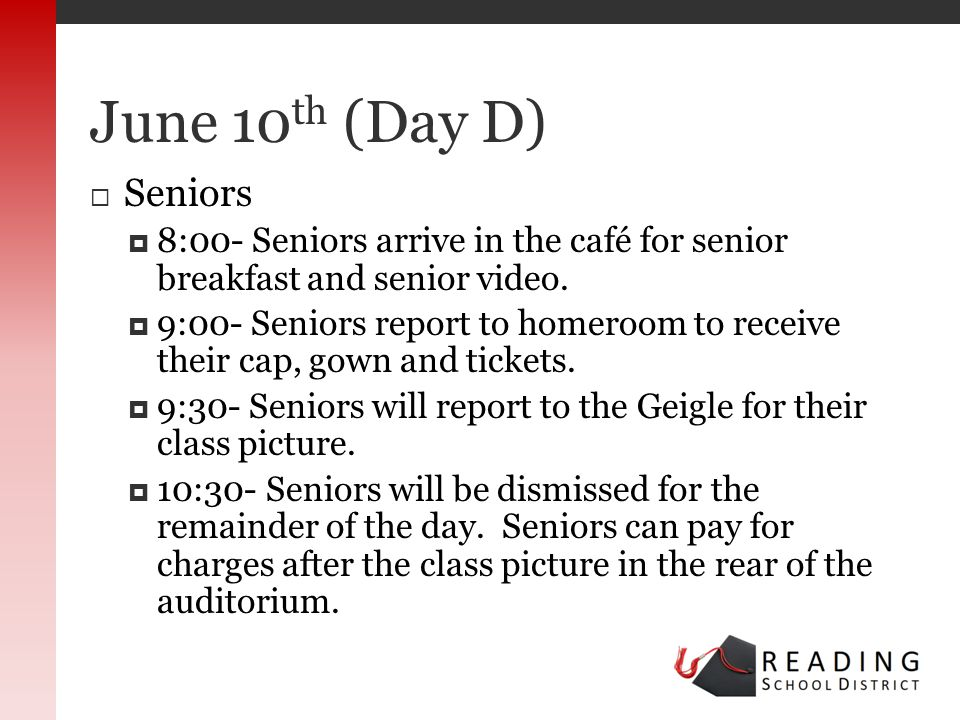 Seniors 8:00- Seniors arrive in the café for senior breakfast and senior video.