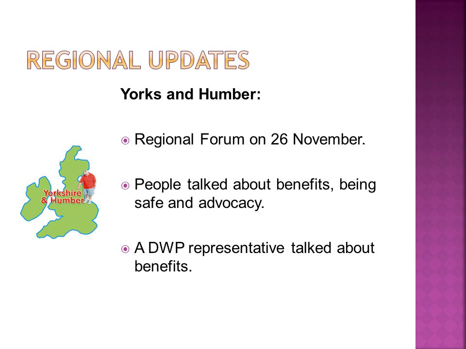 Yorks and Humber: Regional Forum on 26 November.