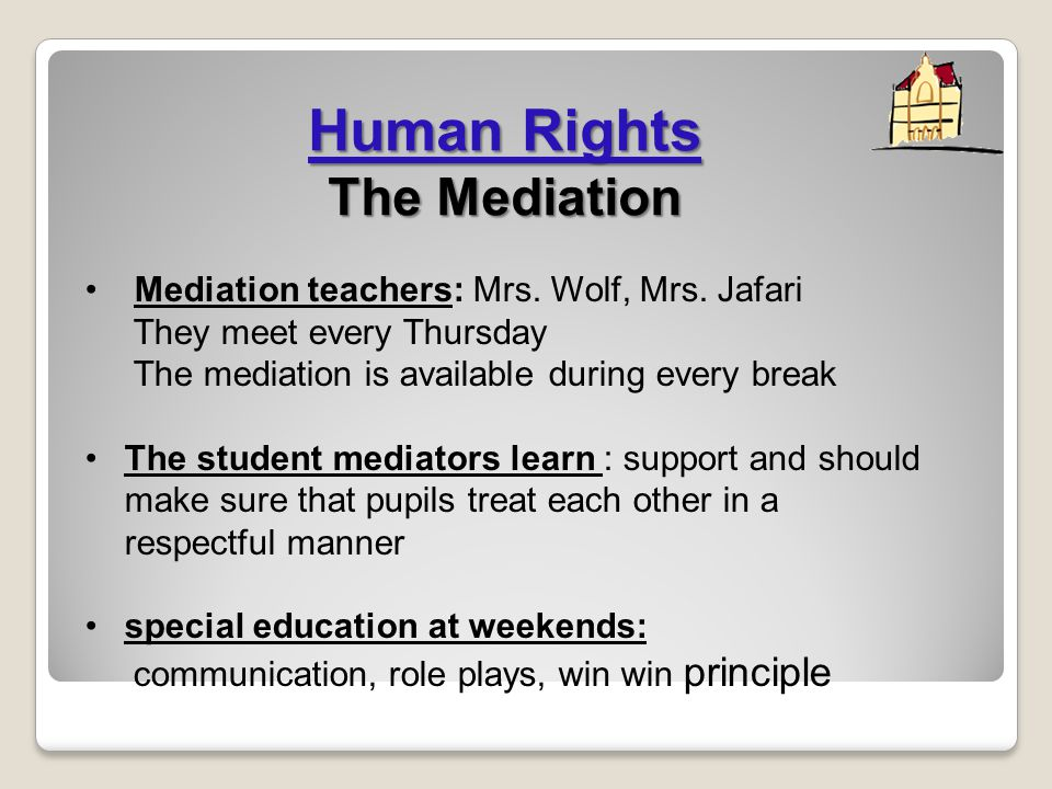 Mediation teachers: Mrs.Wolf, Mrs.