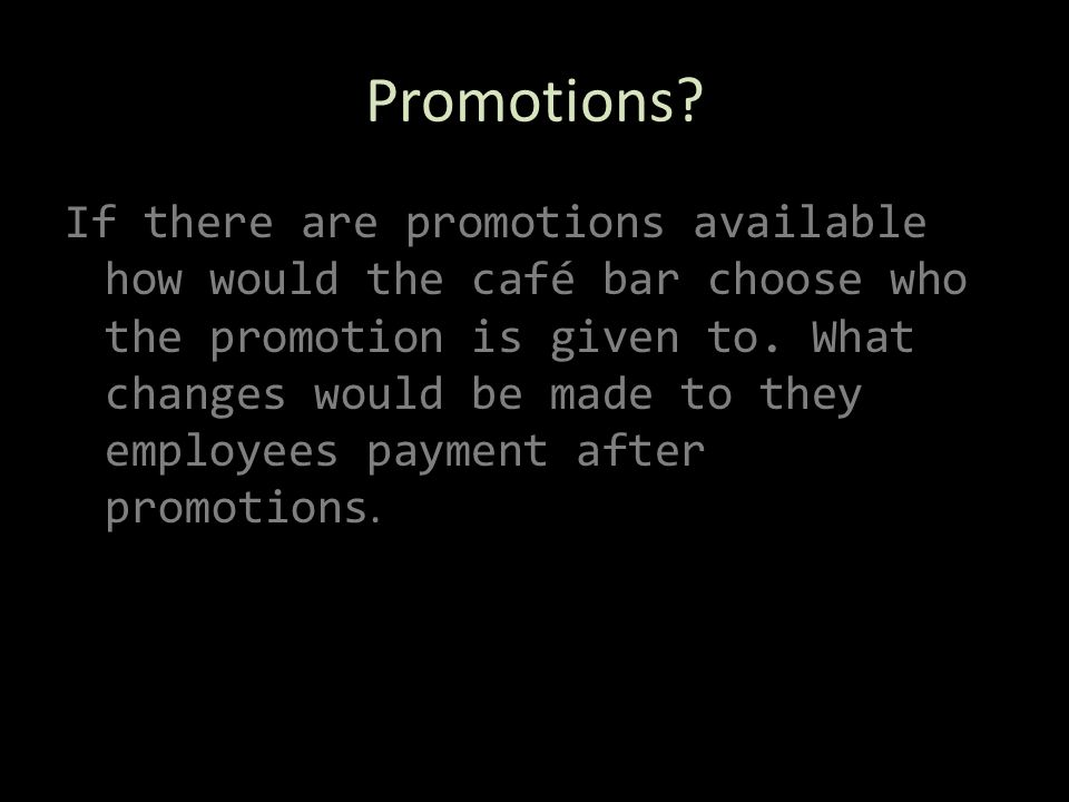 Promotions.