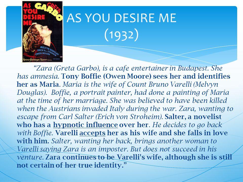 Zara (Greta Garbo), is a cafe entertainer in Budapest.