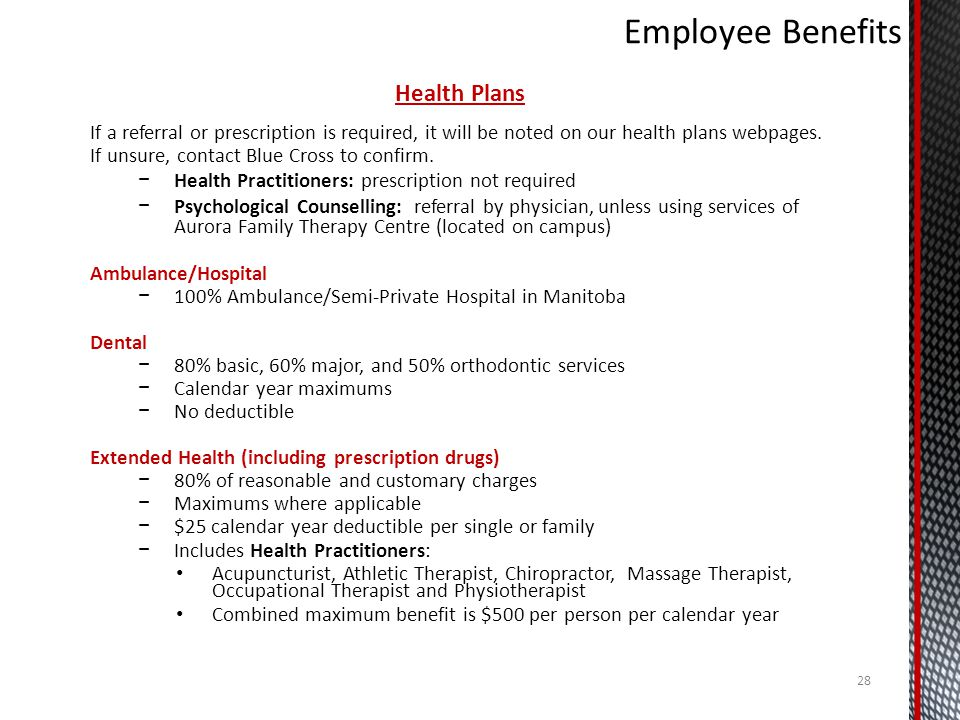 Health Plans If a referral or prescription is required, it will be noted on our health plans webpages.
