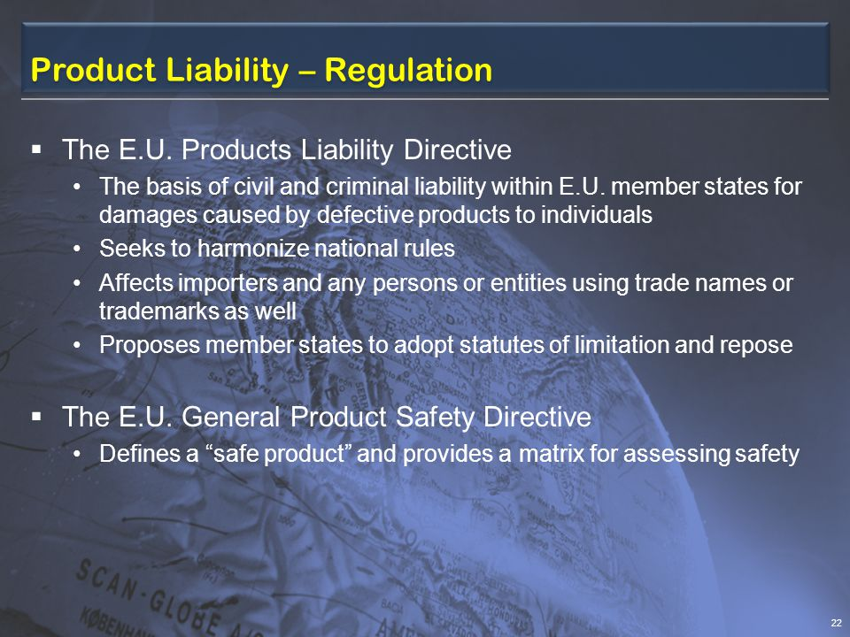 Product Liability – Regulation The E.U.