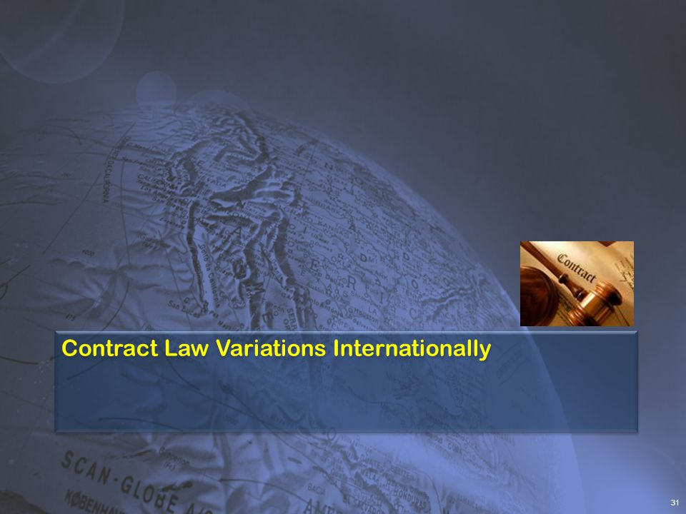 Contract Law Variations Internationally 31