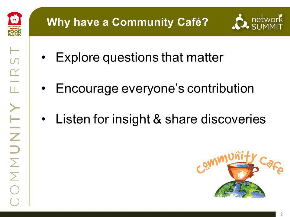 Why have a Community Café.