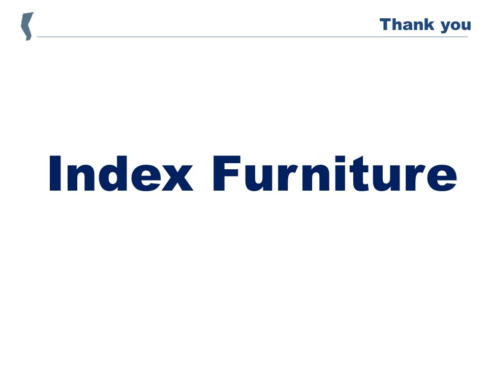 Index Furniture Thank you