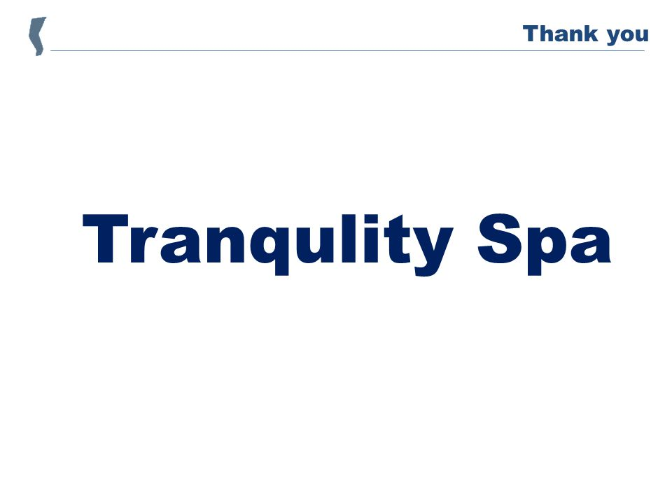 Tranqulity Spa Thank you