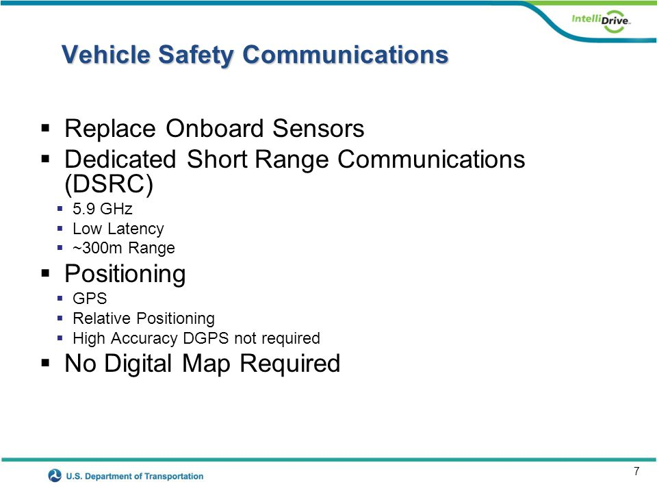 8 Research Plan Assumptions 1.The primary application of V2V is to enable safety applications.