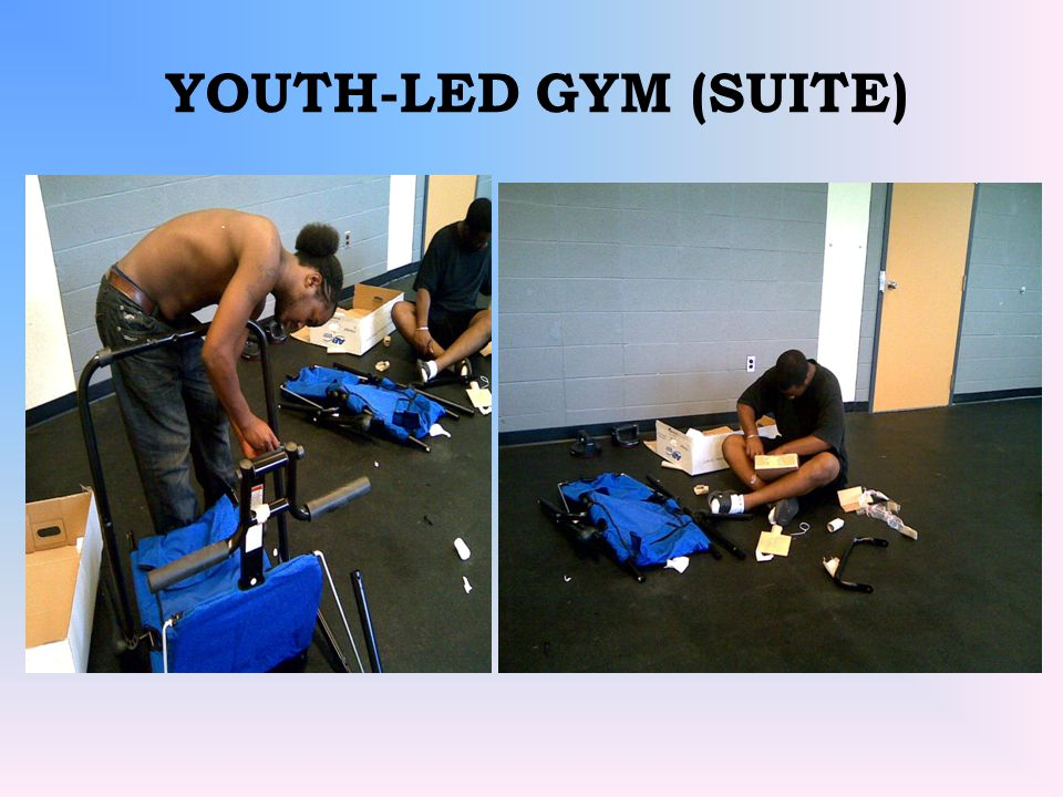 YOUTH-LED GYM (SUITE)