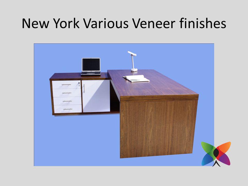 New York Various Veneer finishes