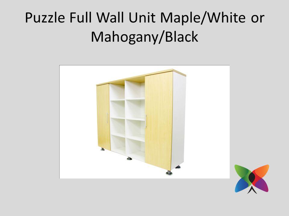 Puzzle Full Wall Unit Maple/White or Mahogany/Black