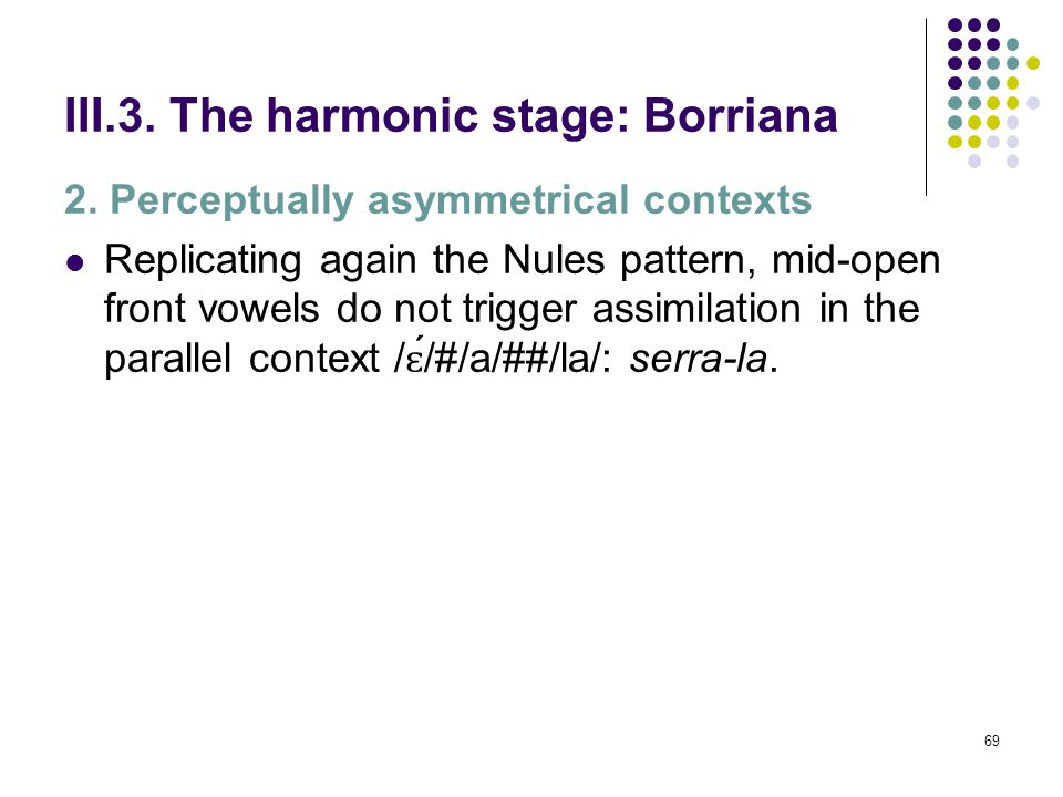 68 III.3. The harmonic stage: Borriana [F (2, 45) = 6,623, p= 0,003]