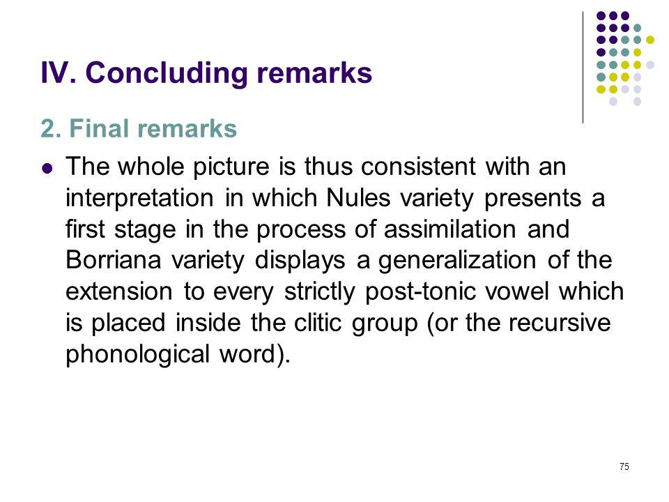 74 IV. Concluding remarks 2.