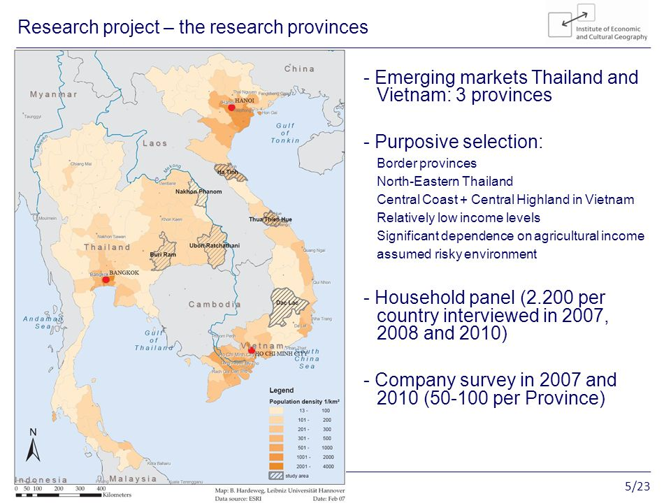5/23 Entrepreneurship in rural Vietnam Research project – the research provinces - Emerging markets Thailand and Vietnam: 3 provinces - Purposive selection: Border provinces North-Eastern Thailand Central Coast + Central Highland in Vietnam Relatively low income levels Significant dependence on agricultural income assumed risky environment - Household panel (2.200 per country interviewed in 2007, 2008 and 2010) - Company survey in 2007 and 2010 (50-100 per Province)