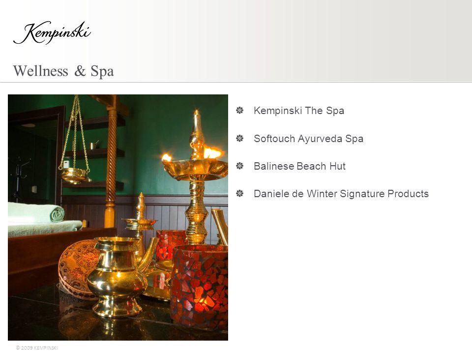 © 2009 KEMPINSKI Wellness & Spa Kempinski The Spa Softouch Ayurveda Spa Balinese Beach Hut Daniele de Winter Signature Products