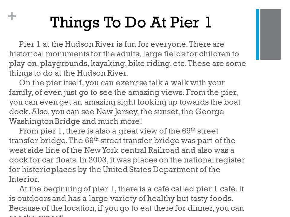 + Pier 1 at the Hudson River is fun for everyone.