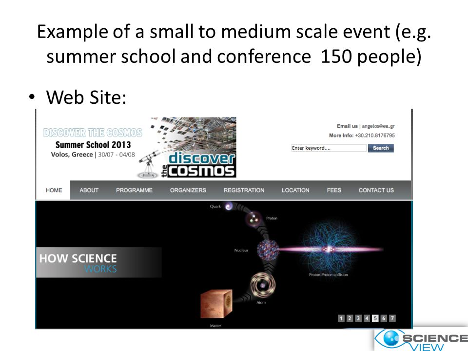 Example of a small to medium scale event (e.g. summer school and conference 150 people) Web Site: