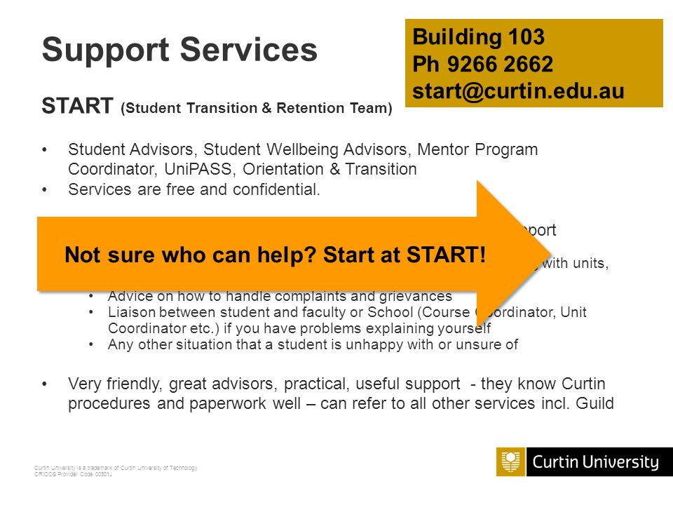 Curtin University is a trademark of Curtin University of Technology CRICOS Provider Code 00301J Expectations You are positively encouraged to bring forward any concerns you may have.