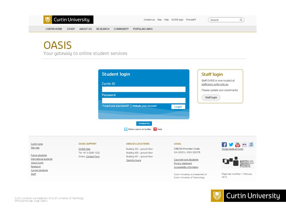 Curtin University is a trademark of Curtin University of Technology CRICOS Provider Code 00301J How do I log in.