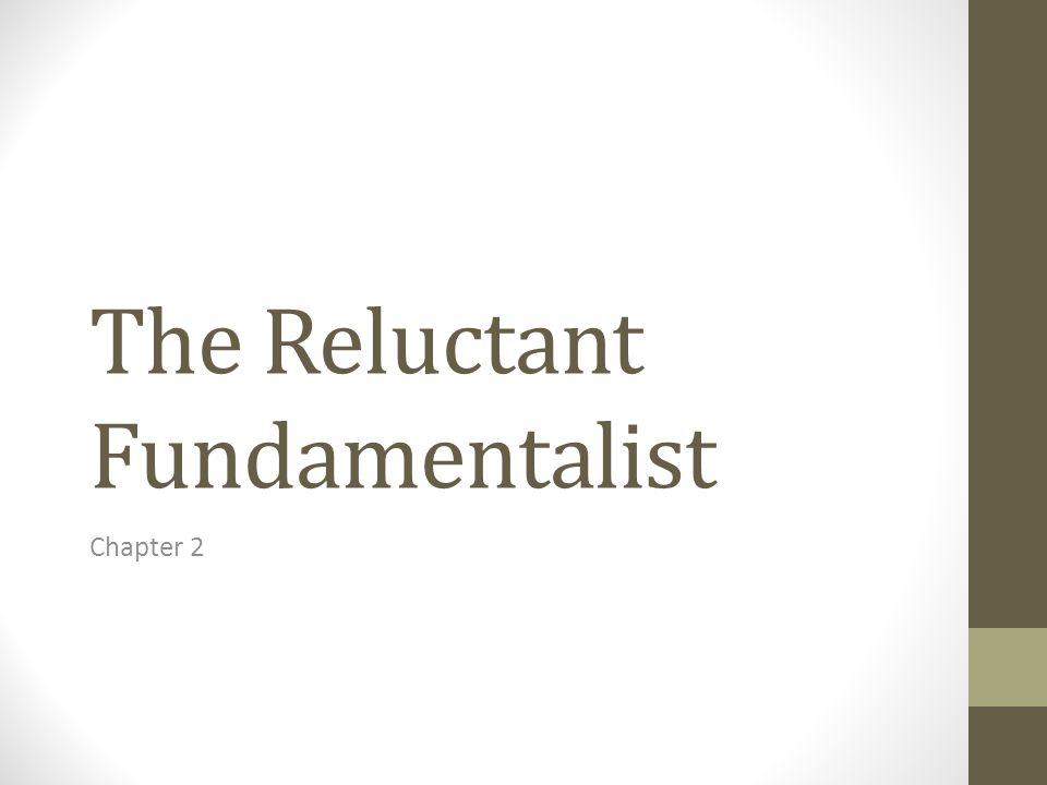 The Reluctant Fundamentalist Chapter 2