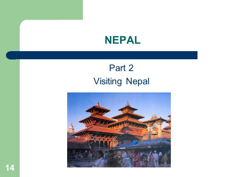 14 NEPAL Part 2 Visiting Nepal