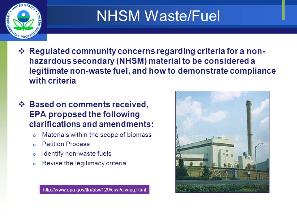 NHSM Waste/Fuel Regulated community concerns regarding criteria for a non- hazardous secondary (NHSM) material to be considered a legitimate non-waste