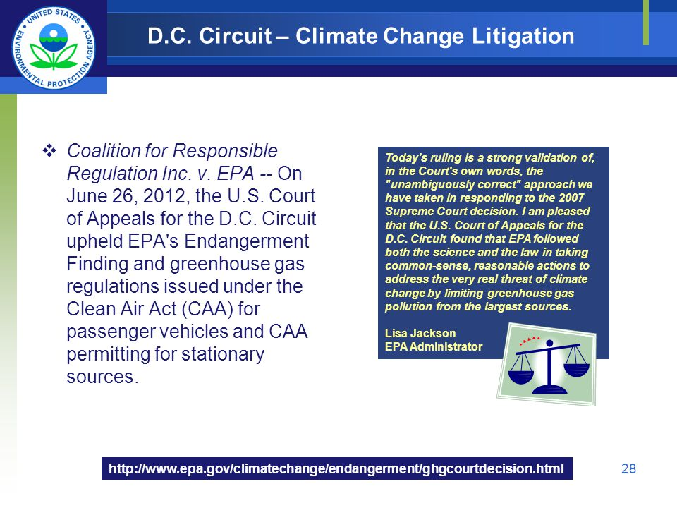 D.C. Circuit – Climate Change Litigation Coalition for Responsible Regulation Inc. v. EPA -- On June 26, 2012, the U.S. Court of Appeals for the D.C.