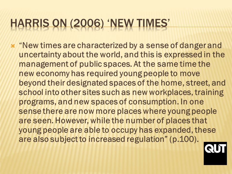 New times are characterized by a sense of danger and uncertainty about the world, and this is expressed in the management of public spaces.
