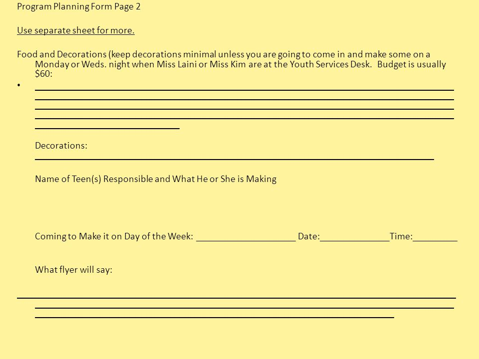 Program Planning Form Page 2 Use separate sheet for more.