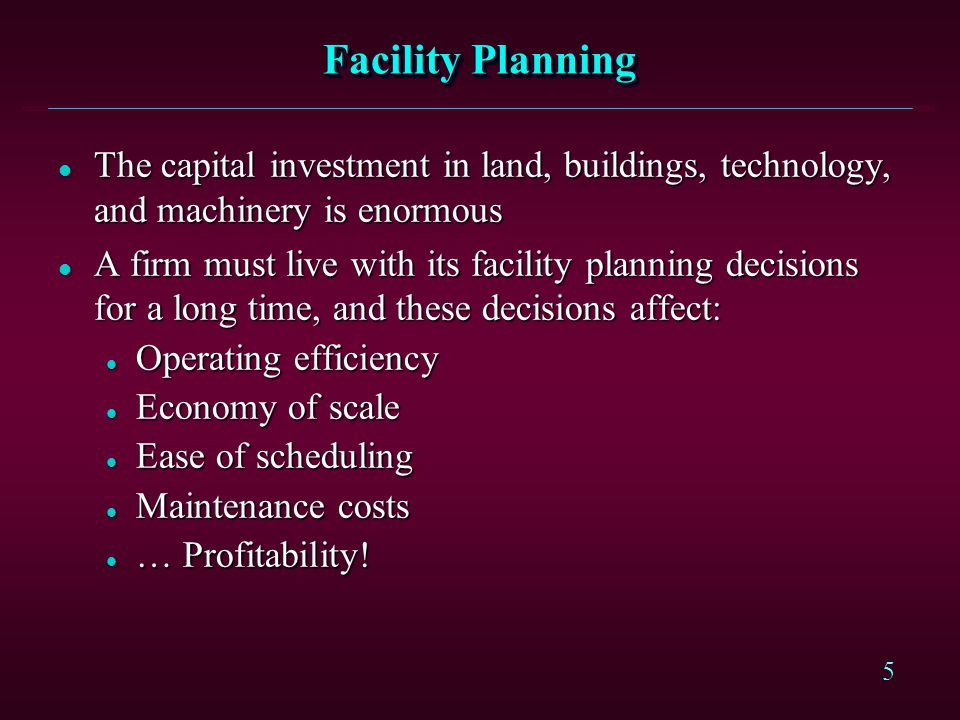 16 Expansion of Long-Term Capacity l Subcontract with other companies l Acquire other companies, facilities, or resources l Develop sites, construct buildings, buy equipment l Expand, update, or modify existing facilities l Reactivate standby facilities