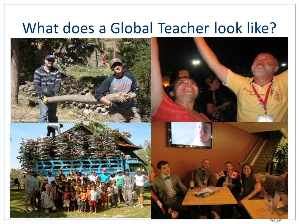 What does a Global Teacher look like
