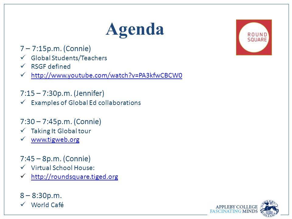 Agenda 7 – 7:15p.m.
