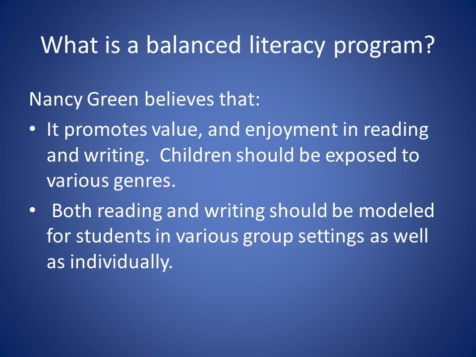 What is a balanced literacy program.