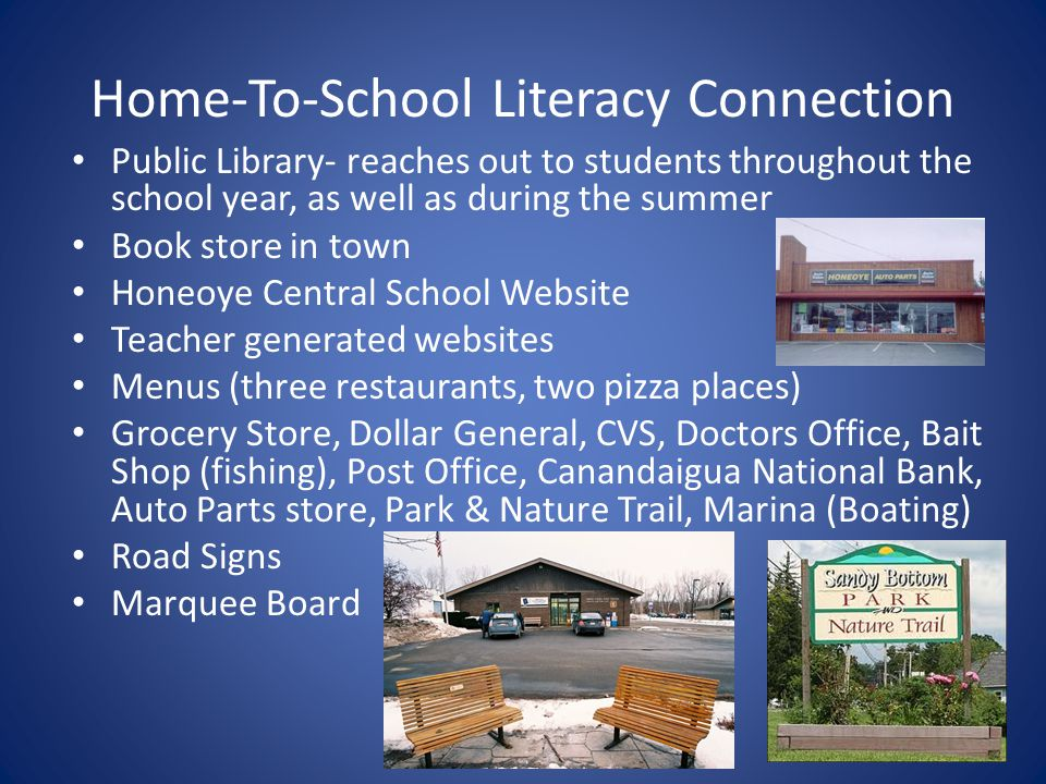 Home-To-School Literacy Connection Public Library- reaches out to students throughout the school year, as well as during the summer Book store in town