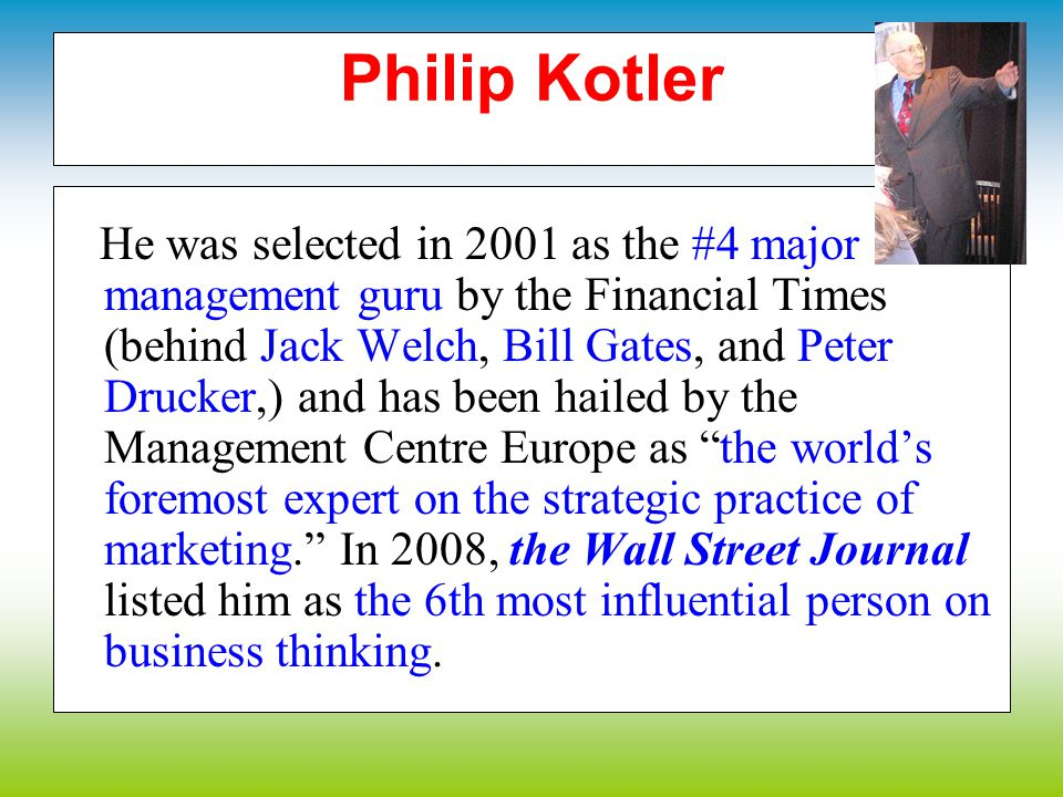 Philip Kotler Philip Kotler (born 27 May 1931 in Chicago) is the S.G. Johnson & Son Distinguished Professor of International Marketing at the Kellogg