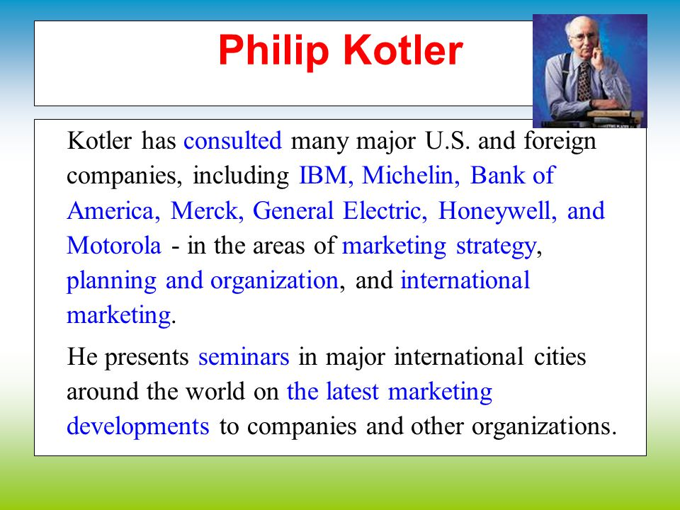 He was selected in 2001 as the #4 major management guru by the Financial Times (behind Jack Welch, Bill Gates, and Peter Drucker,) and has been hailed