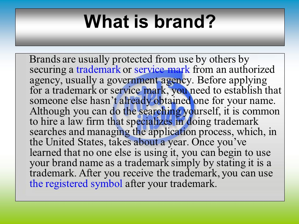 What is brand? A brand is a product, service, or concept that is publicly distinguished from other products, services, or concepts so that it can be e