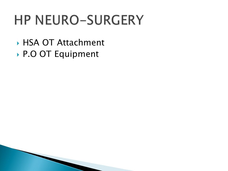 HSA OT Attachment P.O OT Equipment
