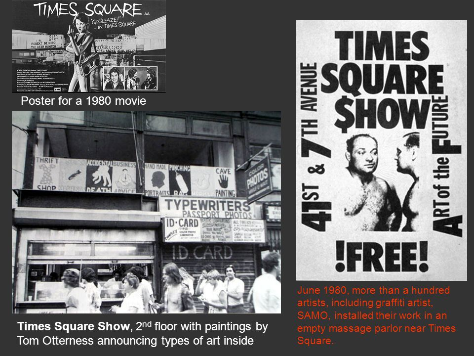 June 1980, more than a hundred artists, including graffiti artist, SAMO, installed their work in an empty massage parlor near Times Square. Poster for