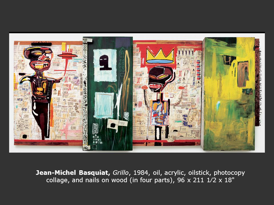 Jean-Michel Basquiat, Grillo, 1984, oil, acrylic, oilstick, photocopy collage, and nails on wood (in four parts), 96 x 211 12 x 18