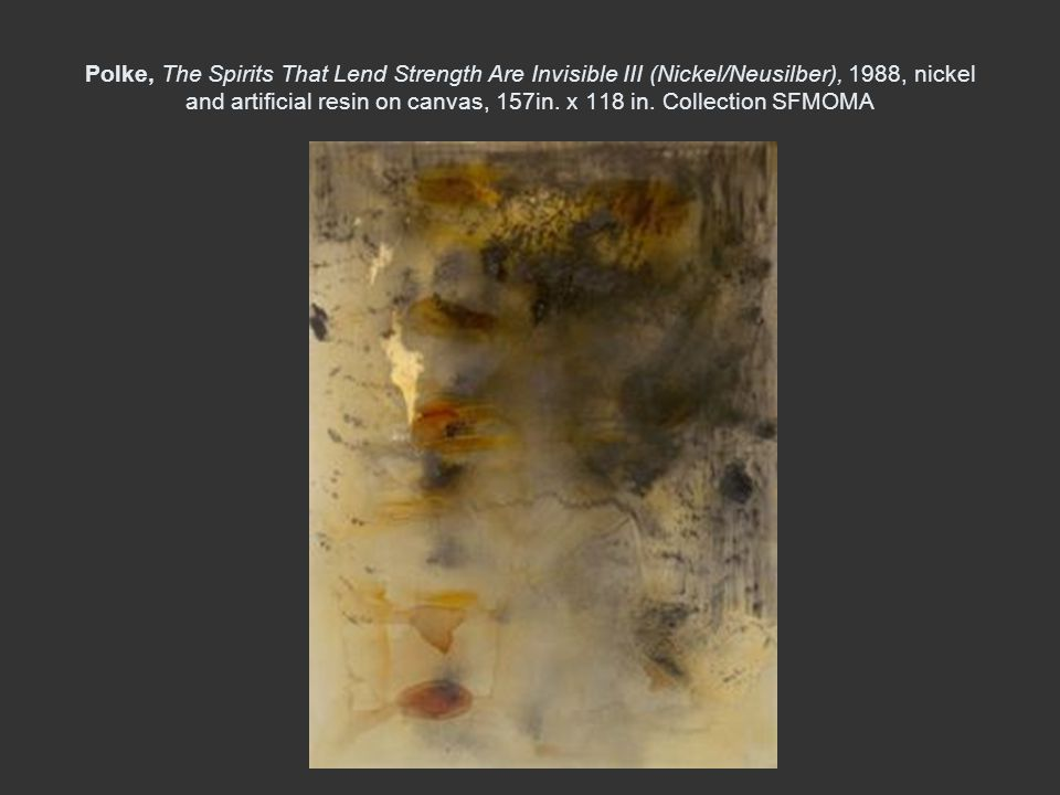 Polke, The Spirits That Lend Strength Are Invisible III (Nickel/Neusilber), 1988, nickel and artificial resin on canvas, 157in. x 118 in. Collection S
